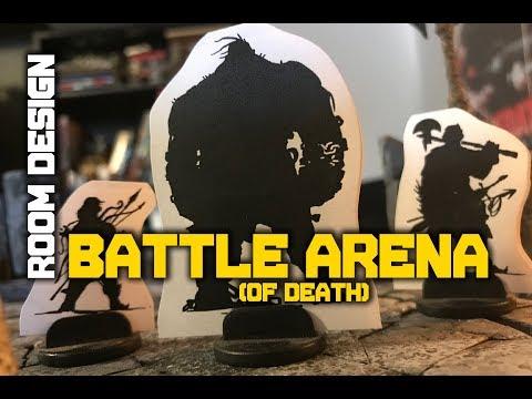 Room Design: BATTLE ARENA (of death)