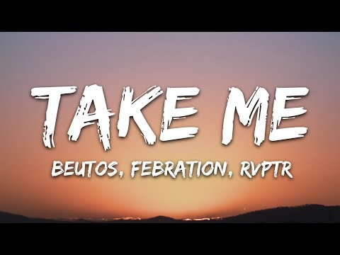 Beutos Febration Rvptr - Take Me 7clouds Release