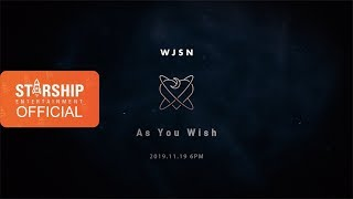 [SECRET FILM] 우주소녀(WJSN) [As You Wish]