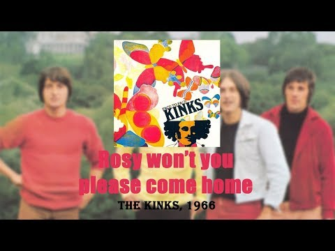 Клип The Kinks - Rosy Won't You Please Come Home