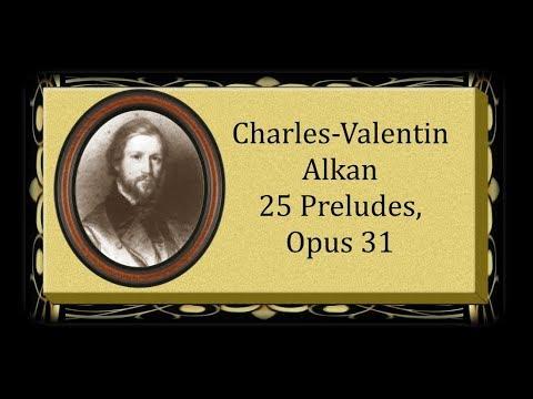 Alkan - 25 Preludes, Opus 31