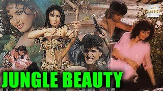 Jungle Beauty (1991) | Bollywood Adventure Movie |  Joshina, Rajeev Kumar, Puneet Issar