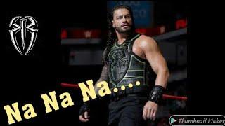 Roman Reigns Punjabi Song Fight 2019 - NA NA NA Karan Aujla - Deep Jandu - Latest Punjabi Songs 2019