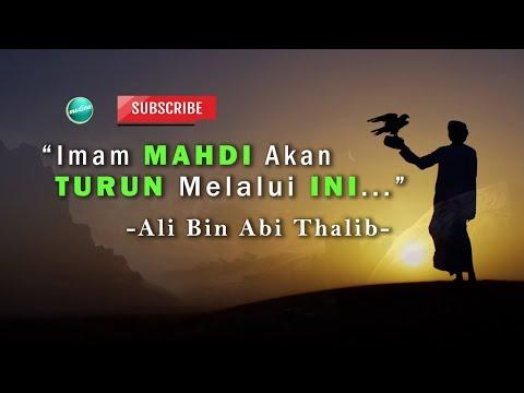 Ali bin Abi Thalib berkata Imam Mahdi Akan datang melalui ini   Medina Dakwah