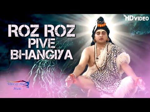 New Dj Kawar Song | Roz Roz Pive Bhangiya | Harshit Saini, Meenu | Latest Shiv Bhakti Songs 2017