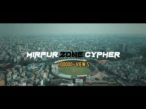 Mirpur Zone - Cypher Project - Bangla Rap 2021 - (Official  MV)