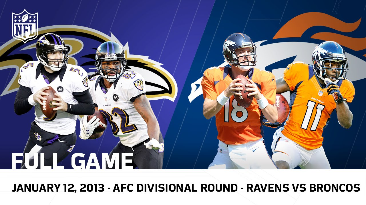 Divisional Mary Youtube Vs 2012 Afc - Flacco's Playoffs Game Broncos Hail Nfl Full Ravens