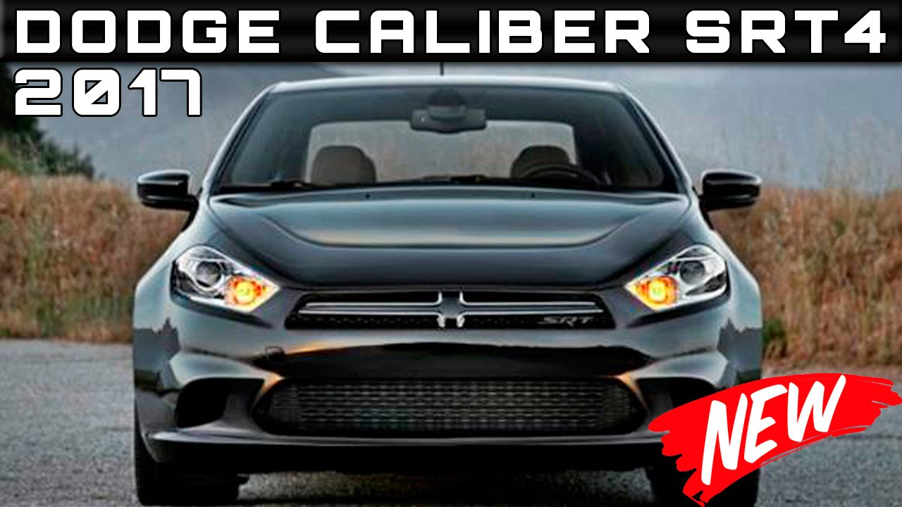 2017 Dodge Caliber Srt4 Review Rendered Price Specs Release Date