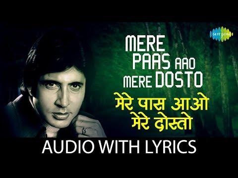 Mere Paas Aao Mere Dosto with lyrics   मेरे पास आओ मेरे के बोल  Amitabh Bachchan   Master Ravi