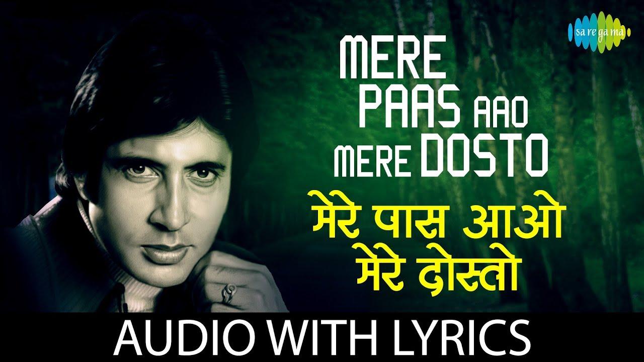 Mere Paas Aao Mere Dosto with lyrics | मेरे पास आओ मेरे के बोल | Amitabh  Bachchan | Master Ravi