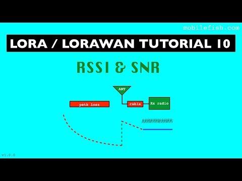 LoRa/LoRaWAN Tutorial 10: RSSI And SNR