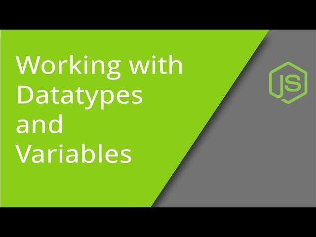 Working with JavaScript Variables and Datatypes