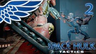SPACE HULK TACTICS | Chain Fist Part 2 - Warhammer 40k Space Hulk Let