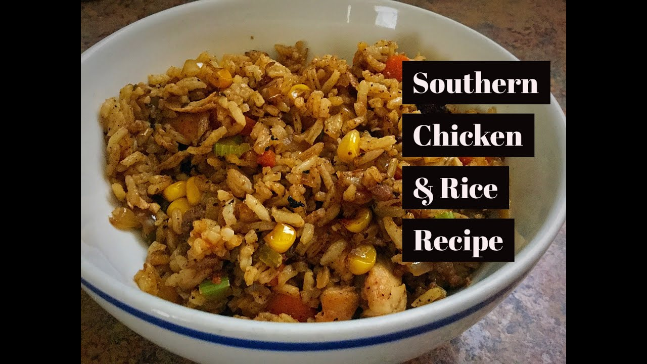 Cooking Recipes Homemade Southern Chicken And Rice Recipe With