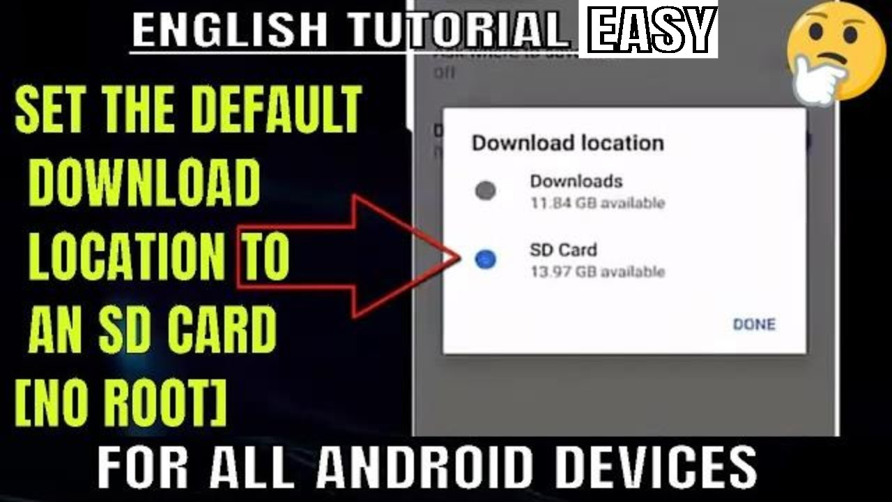 How To Set The Default Download Location To An SD Card Android Phone/Tablet