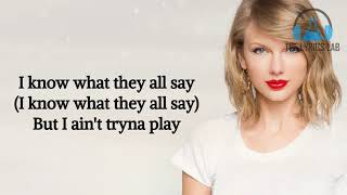 Taylor Swift - End Game Lyrics ft  Ed Sheeran