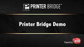 Printer Bridge Demo