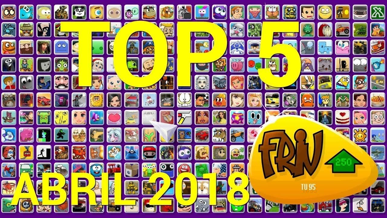 Top 5 Mejores Juegos Friv Com De Abril 2018 Youtube