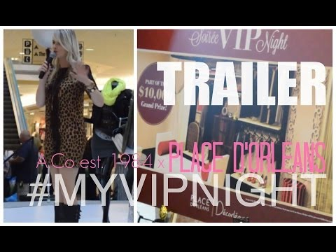 Trailer | #MYVIPNIGHT At Place D'Orleans