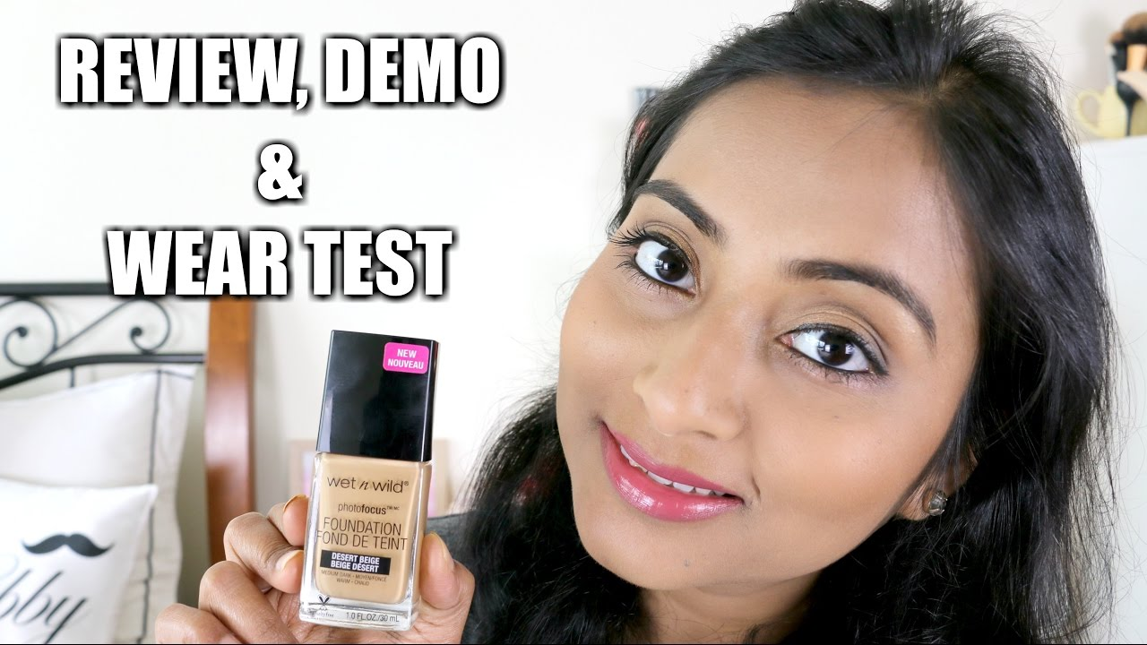 *NEW* Wet 'N' Wild Photofocus Foundation   Review, Demo & Wear Test    Indian Skin Tone