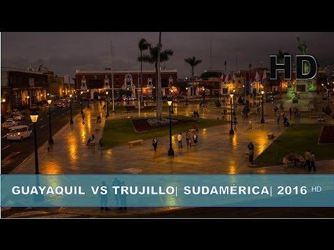 ✔ Guayaquil - Ecuador vs Trujillo - Perú |Sudamérica Pacífico| 2016 ᴴᴰ