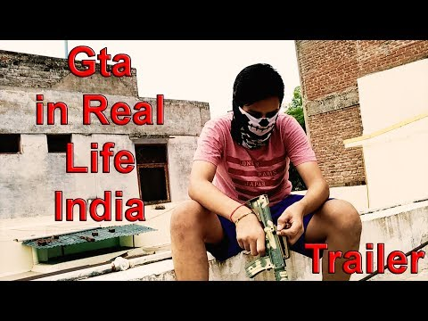 GTA in Real Life INDIA | Trailer