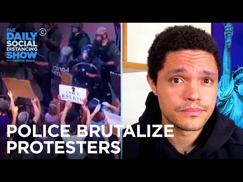 Cops Meet Police Brutality Protests with More Police Brutality | The Daily Social Distancing Show
