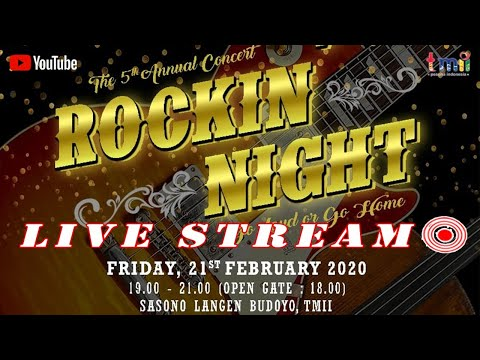 The 5th Annual Concert Rockin' Night - TMII 2020