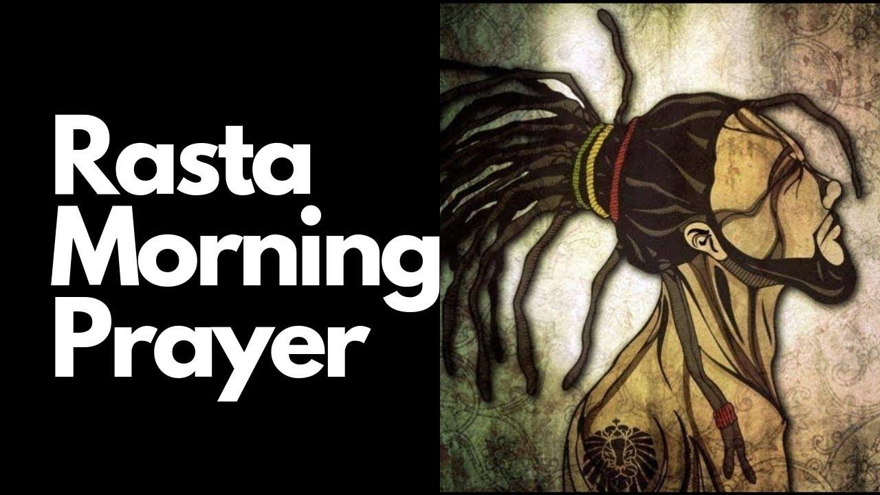 18 Jah Jah prayers: Jah Rastafari Prayers for tough times