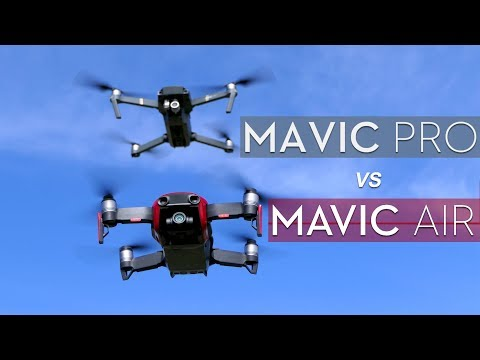 Mavic Pro vs Mavic Air - Which to Buy (2018)