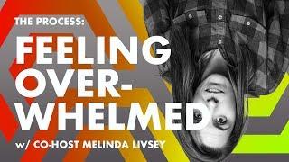 Feeling Overwhelmed-- Information Overload ep. 6 w Melinda Livsey