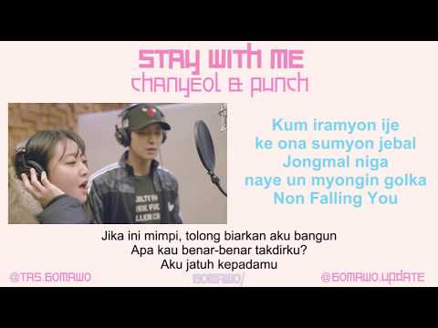 LIRIK CHANYEOL † EXO † feat PUNCH - STAY WITH ME (OST. GOBLIN) [Indo Sub]