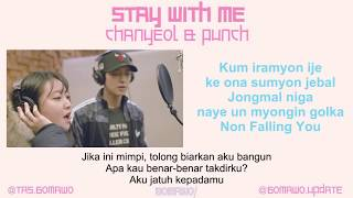 LIRIK CHANYEOL 'EXO' feat PUNCH - STAY WITH ME (OST. GOBLIN) [Indo Sub]
