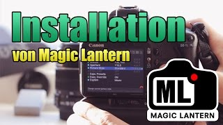 Magic Lantern - Installation auf einer Canon EOS DSLR Kamera [GERMAN / DEUTSCH] HD