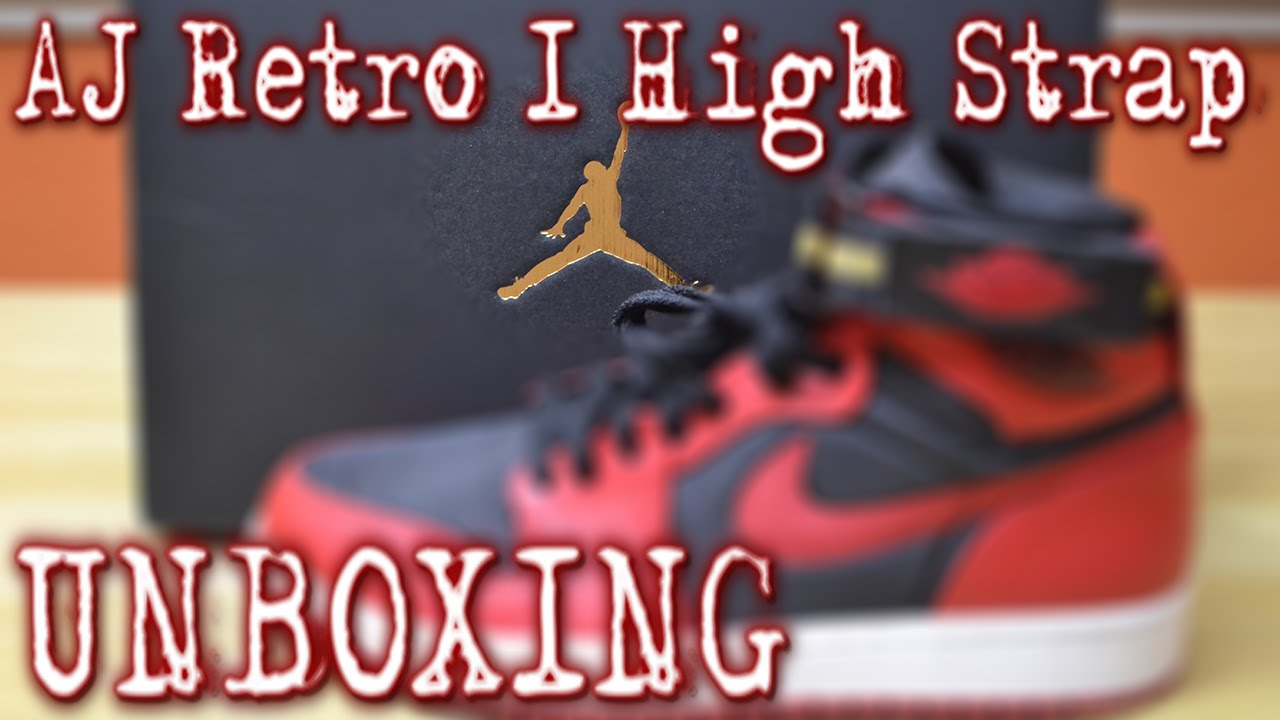 huge discount 52530 c4c8f Air Jordan Retro 1 High Strap Black Gym Red White UNBOXING   ON FEET -  YouTube