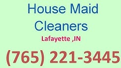 House Cleaning Services Lafayette ,IN | (765) 221-3445 | House Maid Cleaners