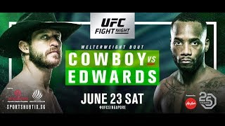 UFC Singapore Cowboy v Edwards Fight Breakdowns & Predictions