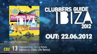 Clubbers Guide Ibiza 2012 mixed by Jean Elan & Francesco Diaz