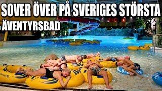 SOVER ÖVER PÅ SVERIGES STÖRSTA ÄVENTYRSBAD *LOST CITY*
