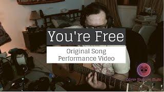 You're Free - Alternative Rock - Original Song - Free mp3 Download