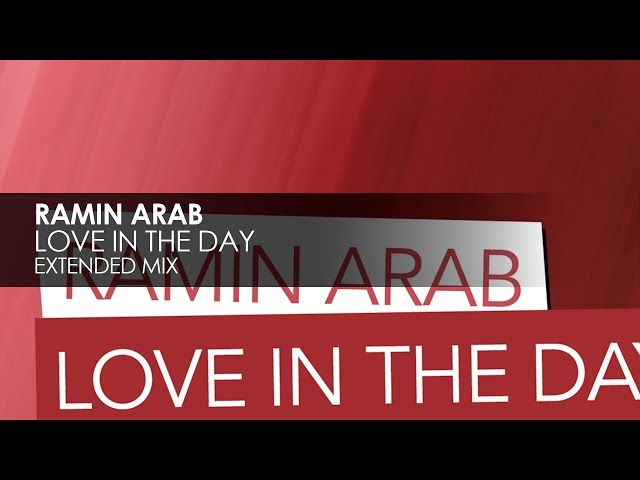 Ramin Arab - Love In The Day