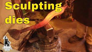 Sculpting dies for the Say-Mak hammer