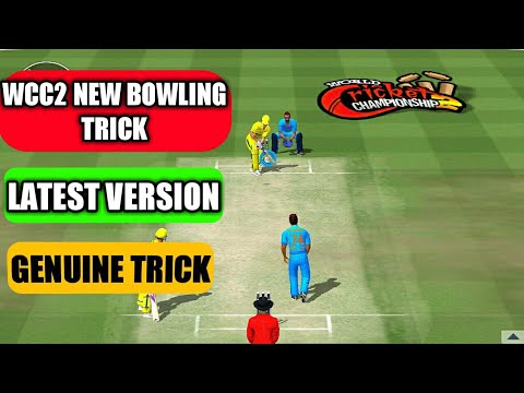 WCC2 2019 NEW UPDATE BOWLING TRICKS || GENUINE 100% WORKING