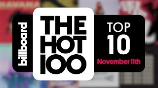 Early Release! Billboard Hot 100 Top 10 November 11th 2017 Countdown | Official