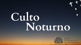 Culto Noturno: A FÉ  VERDADEIRA E A FÉ FALSA - TIAGO 2:14-26 - Rev. Gediael Menezes - 17/10/2021