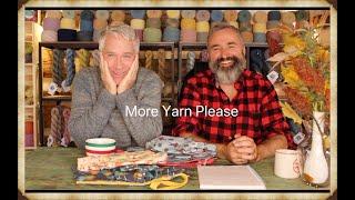 More yarn please.