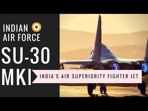 SU 30 MKI -  India's Air superiority Fighter Jet