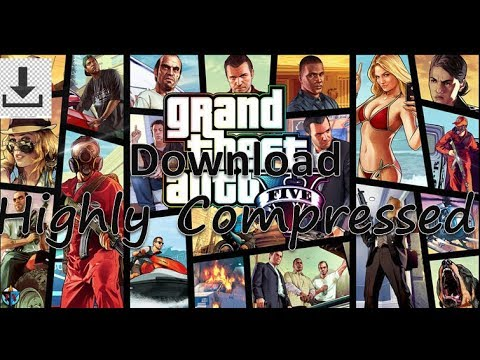 Download GTA 5 Highly Compressed 5 65 GB PC 100% Working