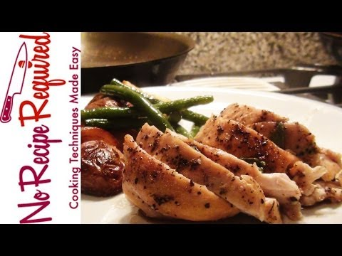 How to Cook Boneless Chicken Breasts – A Two Minute Cooking Class – NoRecipeRequired.com