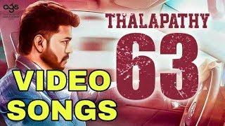 Thalapathy (63) vijay songs 2018 super video